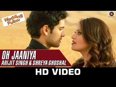 Oh Jaaniya - Arijit Singh Version |...