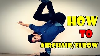 The Best Tricks And Combo tutorial - How to Airchair Elbow