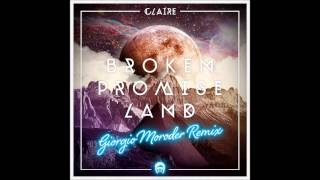 Claire - Broken Promise Land (Giorgio Moroder Remix)