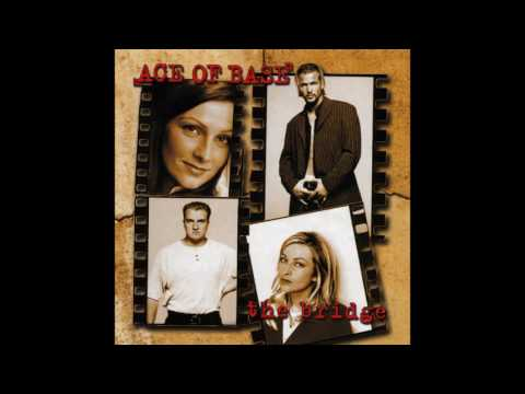 Ace Of Base - The Bridge (Ultimate Edition) - Side A,B [vinyl rip 320 kbps] 2016 (1995)