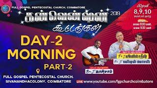 FGPChurch CBE-Convention 2019 DAY-2 Morning  Part-2 #pr_Justin_Moses #Bro_Joysam