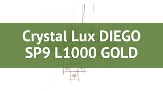 Люстра Crystal Lux DIEGO SP9 L1000 GOLD обзор: светильник Crystal Lux DIEGO SP9 L1000 GOLD 540 Вт