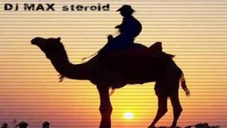 Arabian Rave Night - Dj MAX steroid