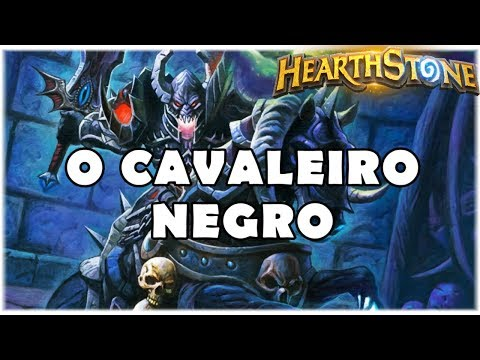 HEARTHSTONE - O CAVALEIRO NEGRO! (STANDARD EVEN WARLOCK)