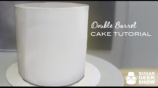 How to make a Double Barrel Cake Tutorial