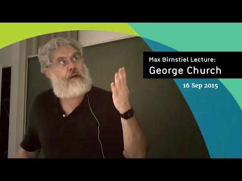 George Church | Max Birnstiel Lecture