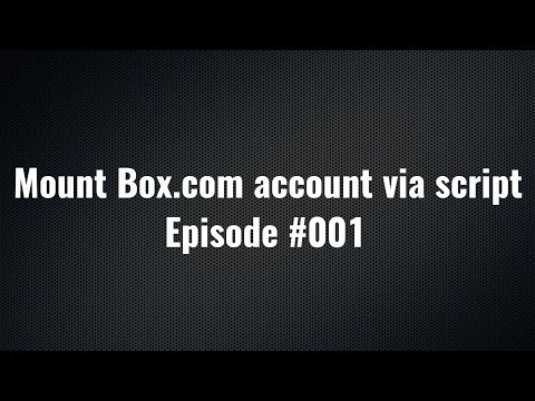 How to mount your Box.com account using my Script
