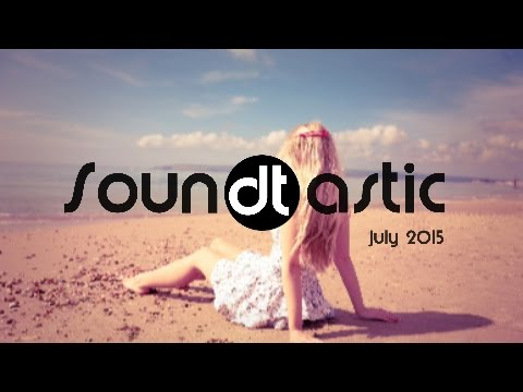 Soundtastic july 2015 best house music of the month for Best house music 2015