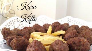 Kuru Köfte Tarifi - Pratik Yemek Tarifleri - Melis'in Mutfağı
