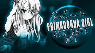 「Re-Smile」 Primadonna Girl - 1 Week MEP