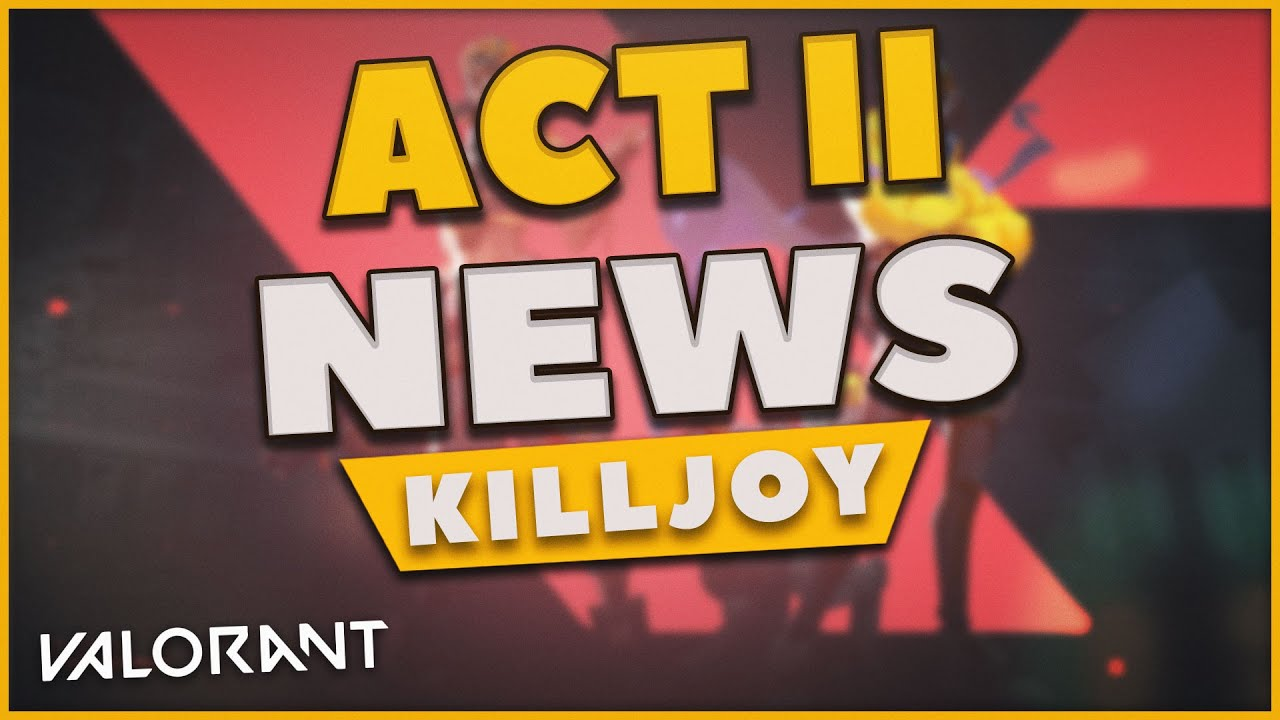 ALL VALORANT ACT 2 NEWS + BATTLEPASS (RAZE NERF)