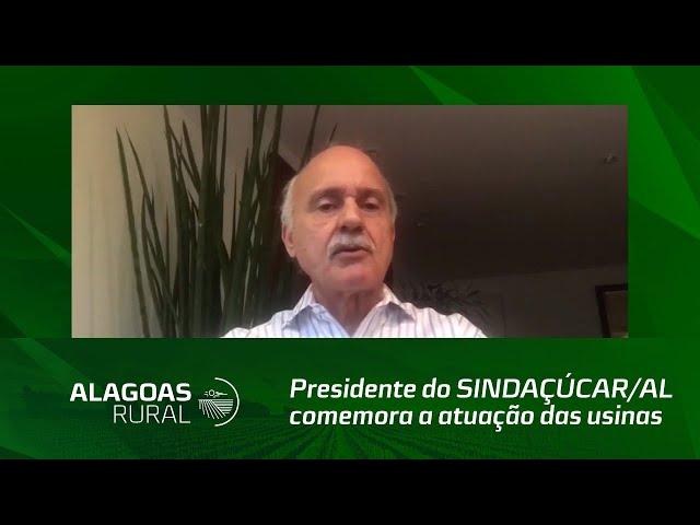 Presidente do SINDAÇUCAR/AL comemora a atuação das usinas na proteção do meio ambiente