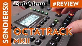 ELEKTRON OCTATRACK MKII - LA REVIEW / DEMO DU SAMPLER SCIENTIFIQUE