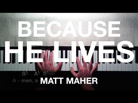 Matt Maher: Because He Lives (Piano Tutorial)