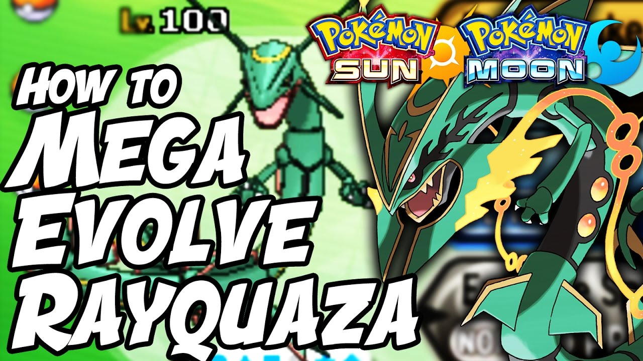 How to mega evolve rayquaza in sun and moon how to get dragon ascent in pokemon sun and moon - How to mega evolve a pokemon ...
