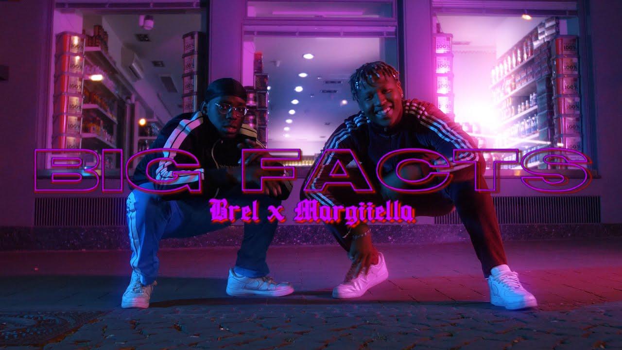 BREL feat. MARGIIELLA - BIG FACTS (prod. Tobi Aitch)