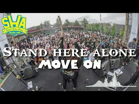 Lirik Stand Here Alone - Move On
