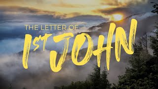 1st John: Forgiveness & Cleansing From Sin (Msg 5)
