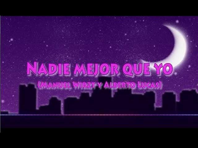 Nadie Mejor Que Yo(letra)Chica Vampiro Videos De Viajes