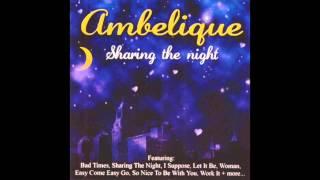 Ambelique - Sharing The Night (Full Album)