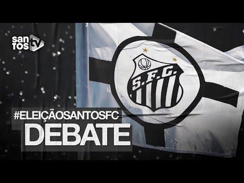 #ELEIÇÃOSANTOSFC | DEBATE DOS CANDIDATOS (08/12/20)