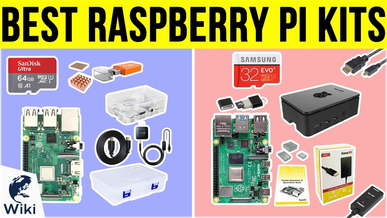10 Best Raspberry Pi Kits 2019