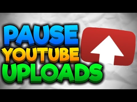 How To Pause and Resume YouTube Video Uploads