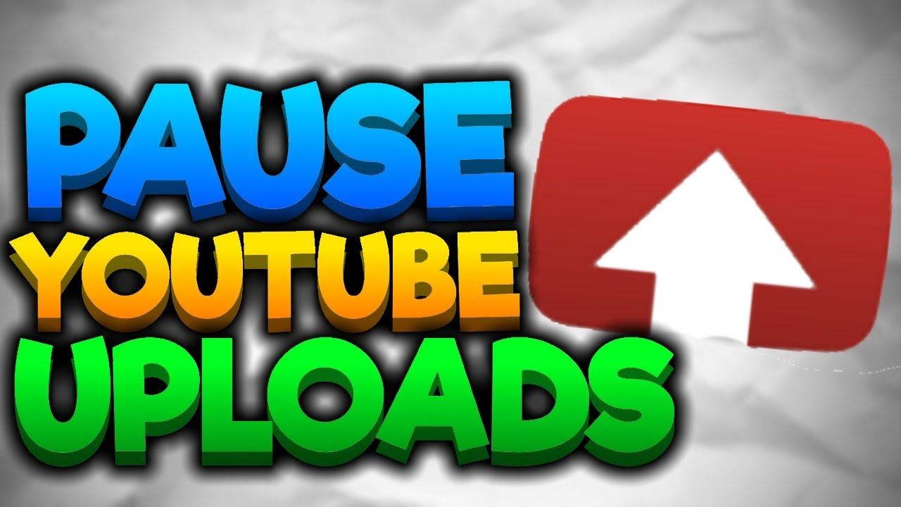 how to pause and resume youtube video uploads youtube