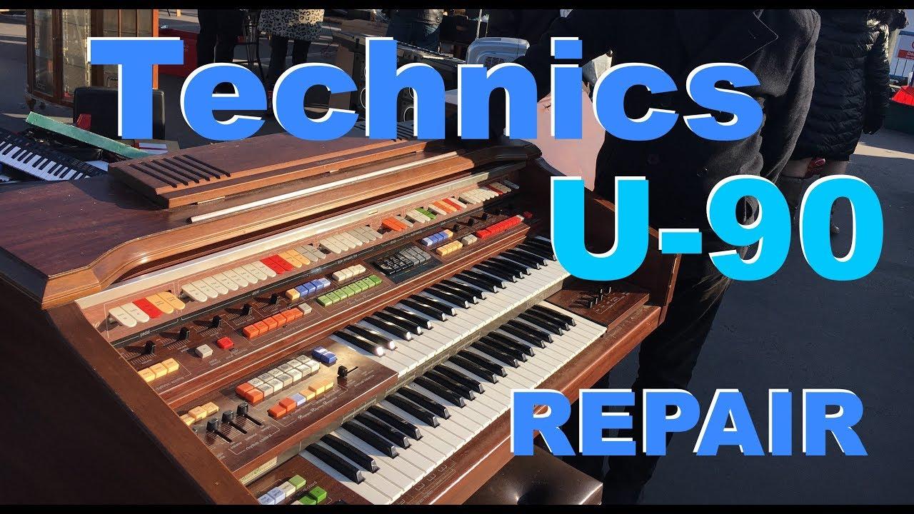 Technics U90 organ repair
