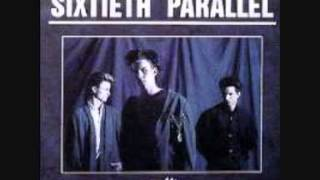 Sixtieth Parallel - Like dust