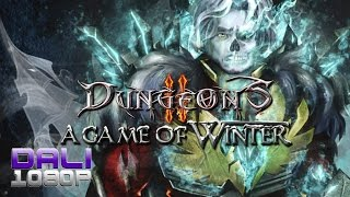 Dungeons 2 - A Game of Winter PC Gameplay 60fps 1080p