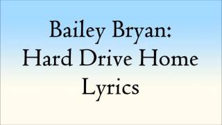 Bailey Bryan - Hard Drive Home Lyrics