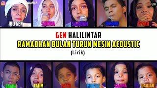 Ramadhan Bulan Turun Mesin Acoustic Lirik- Gen Halilintar (Terbaru 2020) | Gen Halilintar Song Lirik