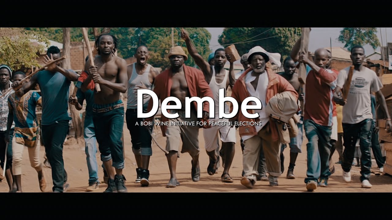 Dembe ~ New Patriotic Music Video by Bobi Wine, Calling For