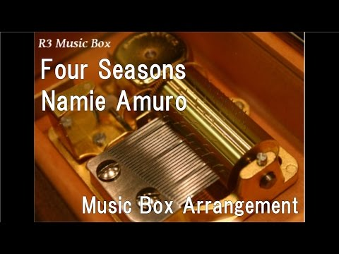 "Four Seasons/Namie Amuro [Music Box] (""Inuyasha The Movie: Swords Of An Honorable Ruler"" Theme Song)"
