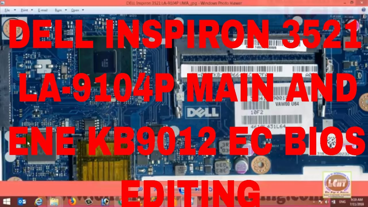 DELL INSPIRON 3521 LA-9104P LAPTOP MAIN AND EC BIOS EDITING