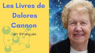 018 - Les livres de Dolores Cannon