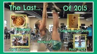 The Last Workout, Pancake, Card Game, Pool Trick and Leprechaun Jump of 2015 | Flippin' Katie