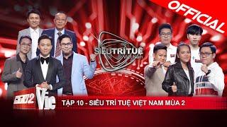 Siêu Trí Tuệ Việt Nam Mùa 2 Tập 10 Full HD