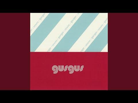 Desire (Gus Gus Vs Ian Brown Mix Edit)