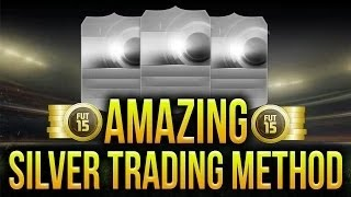 FIFA 15: AMAZING SILVER TRADING METHOD - PERFECT FOR SMALL BUDGETS - Ultimate Team