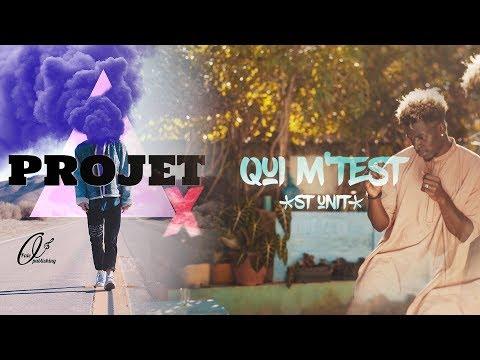 St Unit - Qui M'test [ ProjetX ]