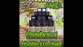 Soundkilla meets CrudoBilbao @Sound System Nights #13