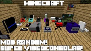 Minecraft MOD RANDOM! SUPER VIDEOCONSOLAS! Decorative Video Game System Mod Español!