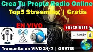 TOP5 Los MEJORES Streaming GRATIS Para CREAR RADIO ONLINE   2018