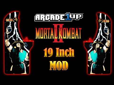 Mortal Kombat Arcade1up Mod with 19 inch!!! from MadDadsGaming