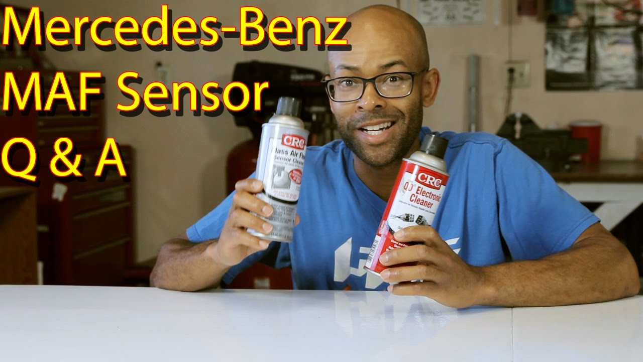 Mercedes Benz - MAF Sensor Q & A