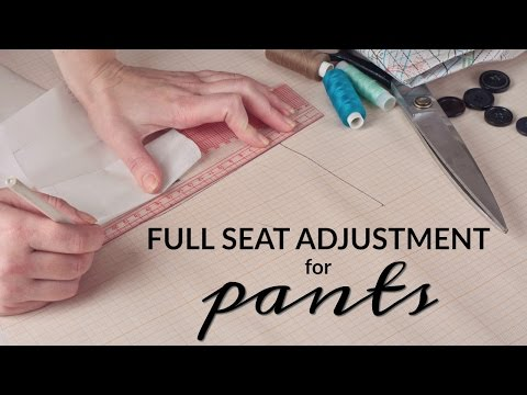 Full Seat Adjustment (FSA) for Pants Tutorial