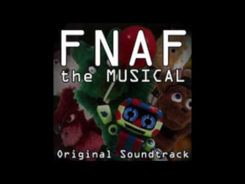 Full FNAF the Musical