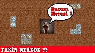 ZENGİN VS FAKİR #120 - Fakir Nerede ? (Minecraft)